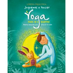 Juguemos a Hacer Yoga para...